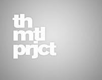 th mtl prjct