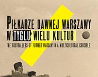 Piłkarze Dawnej Warszawy - exhibition