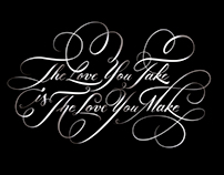 The love you take is the love you make