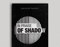 In praise of shadow