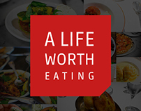A Life Worth Eating