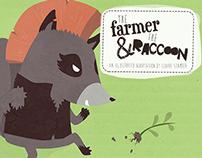 The Farmer & The Raccoon