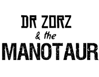 Dr Zorz & The Manotaur