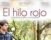 Cortometraje El HiloRojo / Dirección de Fotografía.