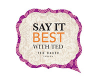 TED BAKER // SAY IT BEST WITH TED