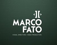 Marco Fato / Visual Direction - Video Production