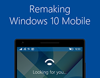 Remaking Windows 10 Mobile