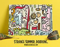 Strange Summer. Doodling.