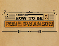 An American's Guide: How To Be Ron Swanson