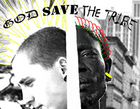 GOD SAVE THE TRIBE