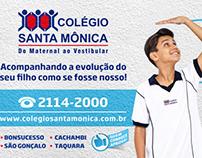 Campanha Colégio Santa Mônica 2013/2014