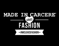 MADE IN CARCERE loves FASHION