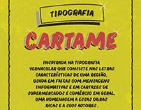 Tipografia Cartame - Tipografia Vernacular