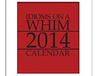Idioms on a Whim 2014 Calendar