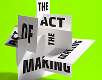 The act of making