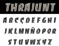 Thrajunt Typography