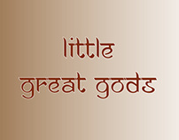 little Great Gods