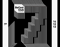 BECOOL CLUB 7th ANIVERSARY