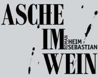 """Lesung """"Asche im Wein"""" mit Sebastian Heim"""
