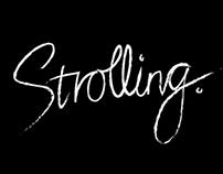 #STROLLING