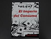 """""""El Imperio del Consumo"""" de Eduardo Galeano"""