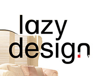 Lazy design