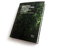 AMAZÔNIA TRANSCULTURAL / TRANSCULTURAL AMAZONAS