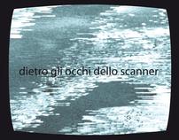 Dietro gli occhi dello scanner
