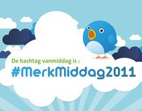 Twitter hashtag Promotion #MerkMiddag 2011
