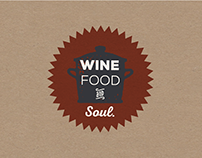 Wine Food and Soul.