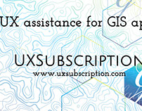 UXSubscription - UX assistance for GIS apps