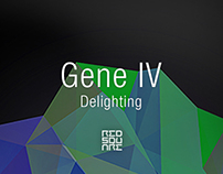 GENE IV: Delighting