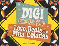 DIGI G'ALESSIO - LOVE, BEATS AND PINA COLADAS
