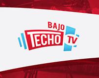 Bajo Techo TV | Branding