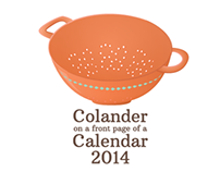 Colander on a front page of a Calendar 2014
