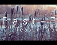 Past-Else | Short Film Teaser Trailer