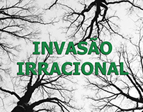 Invasão Irracional