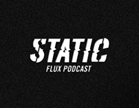 STATIC | Flux Podcast
