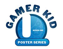 Gamer Kid Posters Series 1
