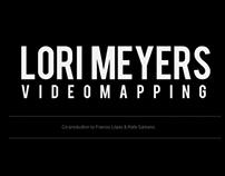 Videomapping Lori Meyers