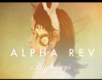 ALPHA REV - Highways Music Video