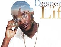 D.e.s.p.e.r.a.d.o Life: the Album