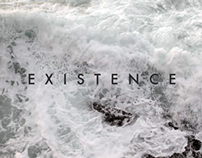 Existence.
