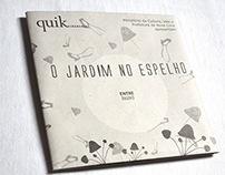 """Projeto - Jardim no espelho: """"Entre""""- Quik Cidadania"""