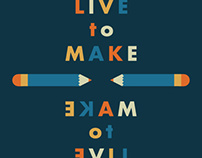 live to make make to live