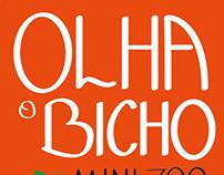 """Olha o Bicho""- mini zoo"