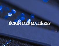 ECRIN DES MATIERES