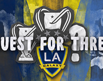 "MLS Digital - LA Galaxy ""Quest for Three"""