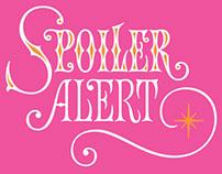 Spoiler Alert lettering