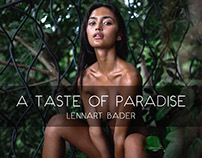 A TASTE OF PARADISE | Thailand & Bali